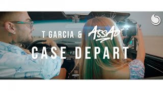 T Garcia & DJ Assad - Case Départ (Official Video)
