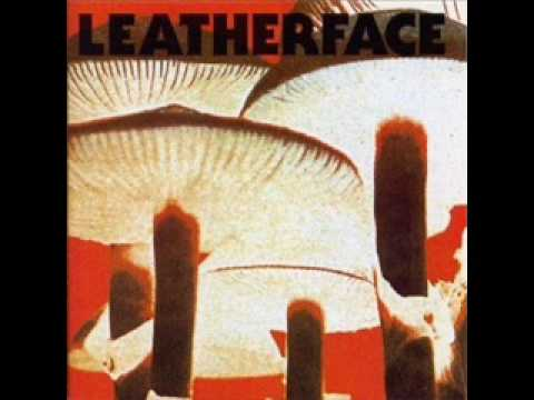 Leatherface - Springtime