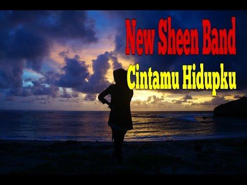 Band Indie Populer - New Sheen Band   Cintamu Hidupku (Lagunya Galau Banget)