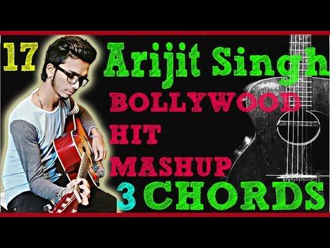 Play 17 Hit (ARIJIT SINGH) Songs (MASHUP)!!3 Super Beginner Chords!!Guitar Lesson Tutorial Beginners