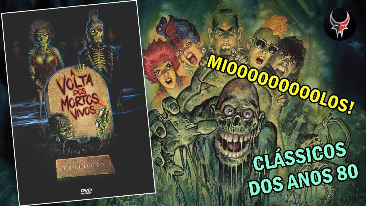 Dvd Trilogia A Volta Dos Mortos Vivos Darkflix Youtube