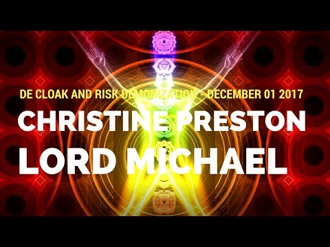Lord Michael - De Cloak and Risk Demonization - December- 04-2017