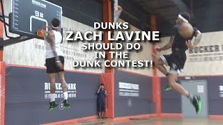 Dunks ZACH LAVINE should do in the 2020 NBA Dunk Contest feat Jordan Southerland Video