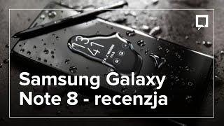 Galaxy Note 8 - recenzja NAJLEPSZEGO SMARTFONA Samsunga
