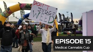 Medical Cannabis Cup (Ep 15)
