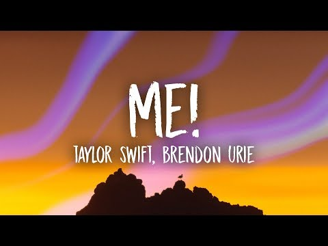 Taylor Swift - ME  ft Brendon Urie