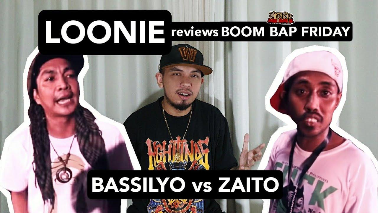 LOONIE | BREAK IT DOWN: Rap Battle Review E153 | BOOM BAP FRIDAY: BASSILYO vs ZAITO