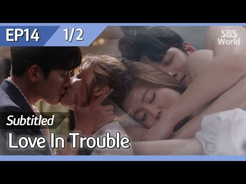 [CC/FULL] Love in Trouble EP14 (1/2) | 수상한파트너