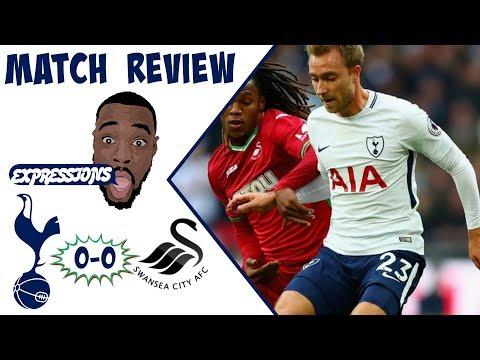 Tottenham Hotspur vs Swansea City MATCH REVIEW: TFL FC: They Parked The Bus  Premier League 2017-18
