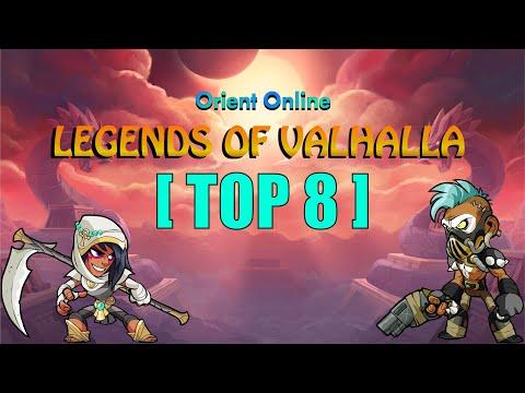 Orient Online: Legends of Valhalla Top 8