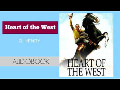 Heart of the West by O. Henry - Audiobook