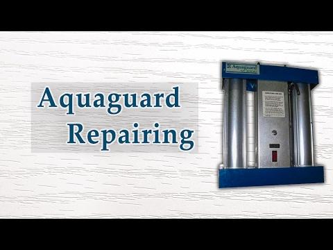 How to repair Aquaguard