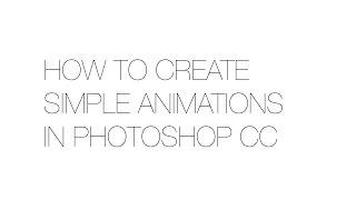 Adobe Photoshop CC Basit bir Animasyon Oluşturma - YENİ VE GELİŞTİRİLMİŞ