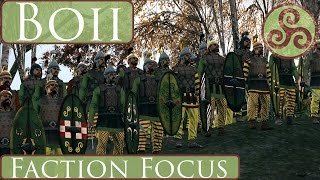 Heir's Faction Focus : Boii : Total War Rome 2