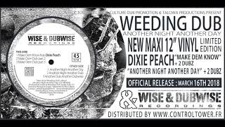 Скачать Weeding Dub New Maxi Wise Dubwise WD006 Trailer