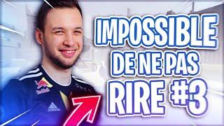 IMPOSSIBLE DE NE PAS RIRE #3