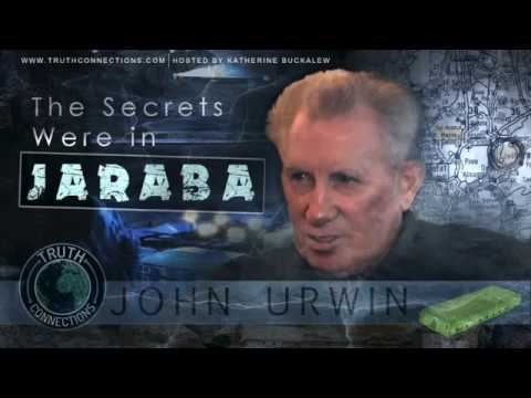 Truth Connections: John Urwin - The Secrets Were In Jaraba