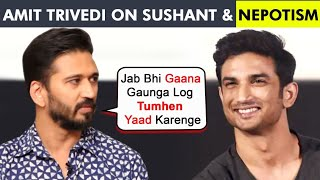 Gambar cover Music Composer Amit Trivedi Emotional On Remembering Sushant Singh Rajput, REACTS On Nepotism