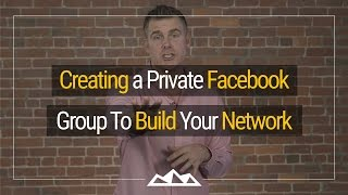 How To Use Private Facebook Groups To Build Your Network | Dan Martell<