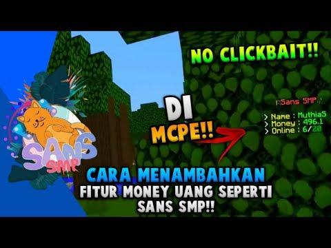 CARA MENAMBAHKAN MONEY/UANG SEPERTI DI SANS SMP!! DI MCPE 100% WORK NO CLICKBAIT!!