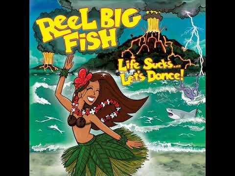 Reel Big Fish - Pissed Off
