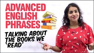 Advanced English Phrases To Speak Fluently | Talking About Books | English Speaking Practice Lesson