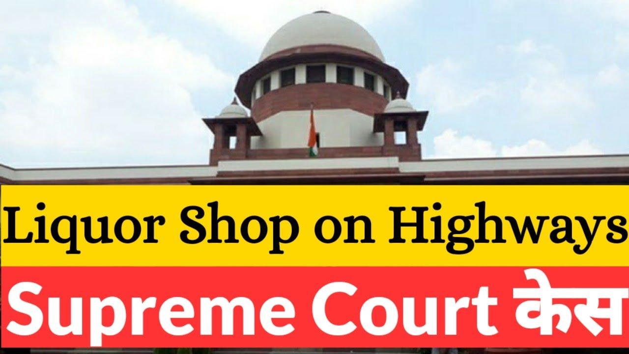 State of Tamil Nadu vs K Balu | Liquor Shops on National or State Highways - Supreme Court Case