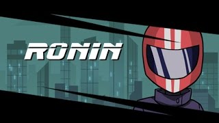 Let's Look At: Ronin!
