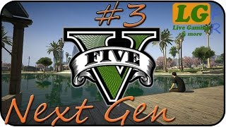 Let's Play GTA 5 | Missions #3 Gameplay commenté Next Gen [ PS4 / FR ]