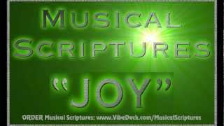 """""""JOY"""" MUSICAL SCRIPTURES - created by jonni glaser & jerry beck"""
