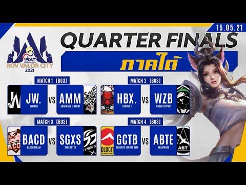 Quarter  Finals Day 1 | SAT RoV Valor City 2021 ภาคใต้
