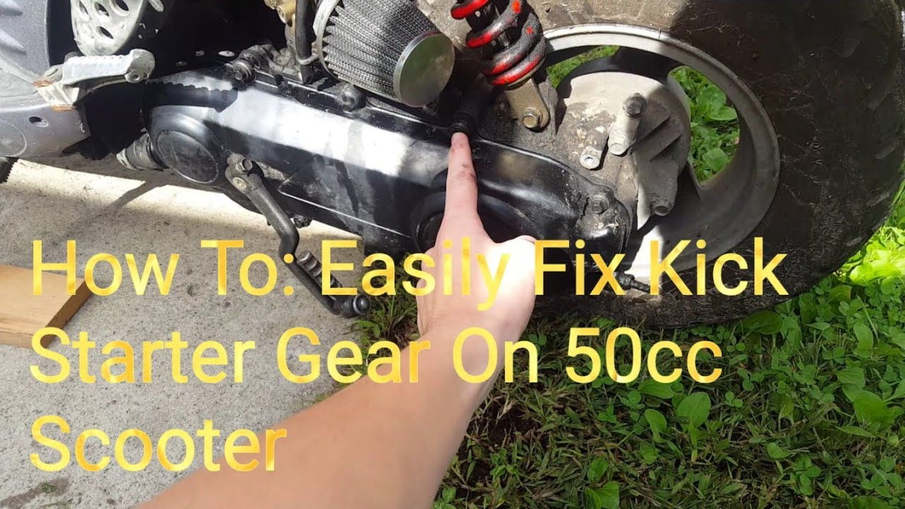 How To: Easily Fix Kick Starter Gear on 50cc Scooter!