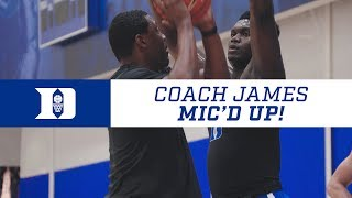 Duke Basketball Skill Workout: Coach James Mic'd Up (7/19/18)
