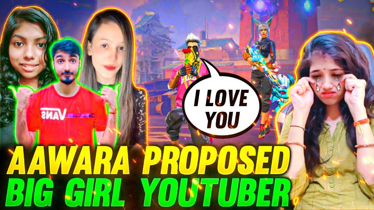 AAWARA Proposed Big Girl Youtuber ❤️ AAWARI Crying Reaction || Free Fire Propose Prank