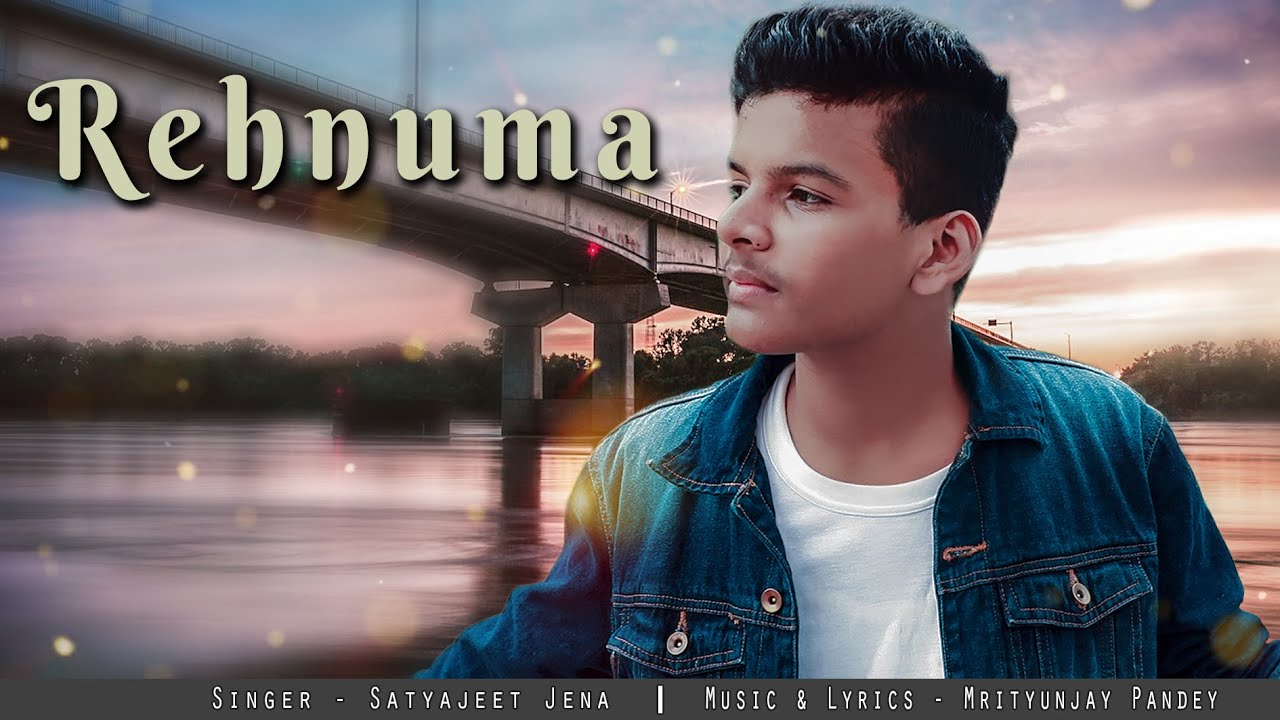 Rehnuma - Satyajeet Jena || Official Music Video