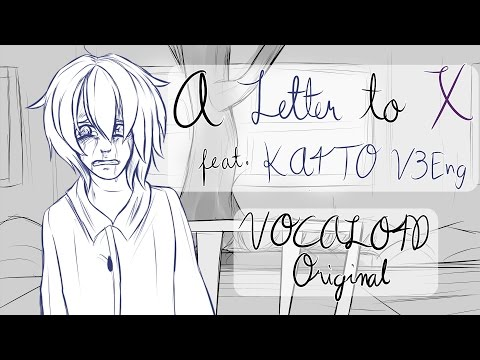 【KAITO Eng】 A Letter to X 【VOCALOID Original Song】