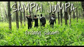 Gambar cover Sampai jumpa - Endang soekamti | official video clip