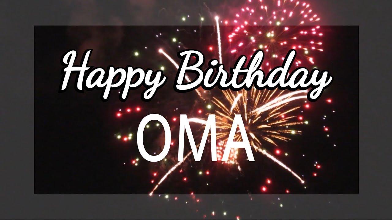 Happy Birthday Oma Youtube