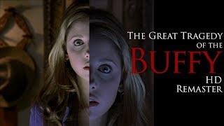 The Great Tragedy of the Buffy HD Remaster