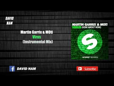 Martin Garrix & MOti - Virus (How About Now) [Instrumental Mix]