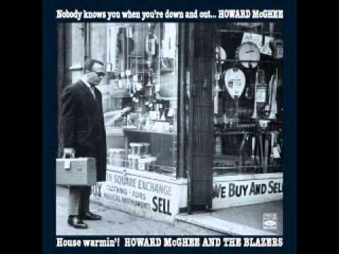 Howard McGhee - Nobody Knows You When You're Down and Out & House Warmin'!