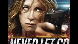 Download Video NEVER LET GO - Trailer (2016) Howard J  Ford [HD] MP3 3GP MP4