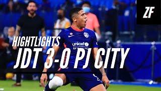 Highlights LS8: JDT 3-0 PJ CITY