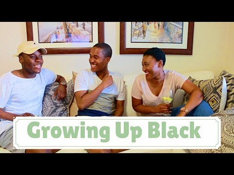 GROWING UP BLACK