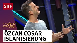 Özcan Cosar: Islamisierung | Comedy aus dem Labor | SRF Comedy