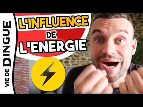L'ENERGIE ! SON INFLUENCE SUR TA VIE