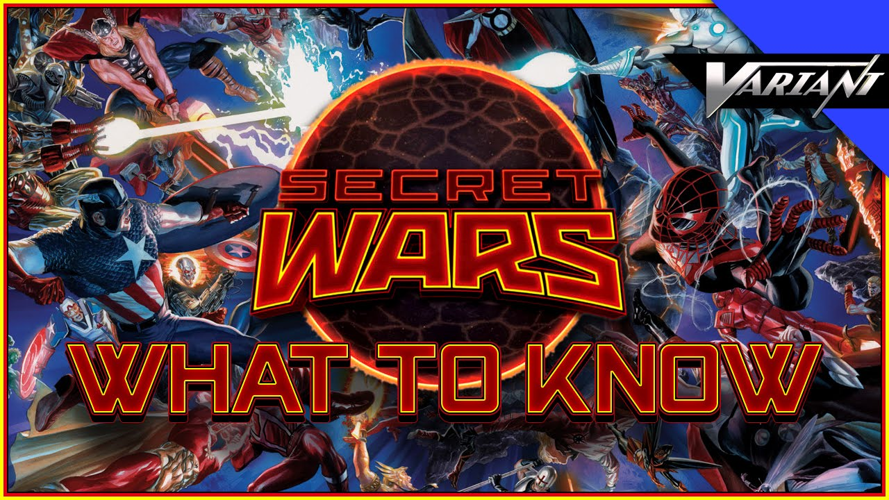 Secret Wars: What You Need To Know!