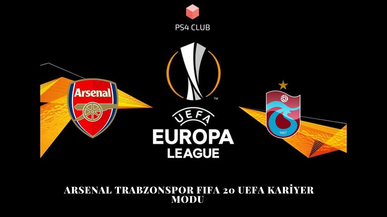 Arsenal Trabzonspor FIFA 2O UEFA Avrupa Ligi Kariyer modu ...