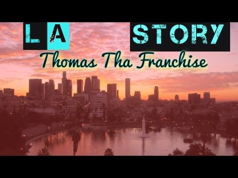 Sammy Adams - LA Story (Thomas Tha Franchise)