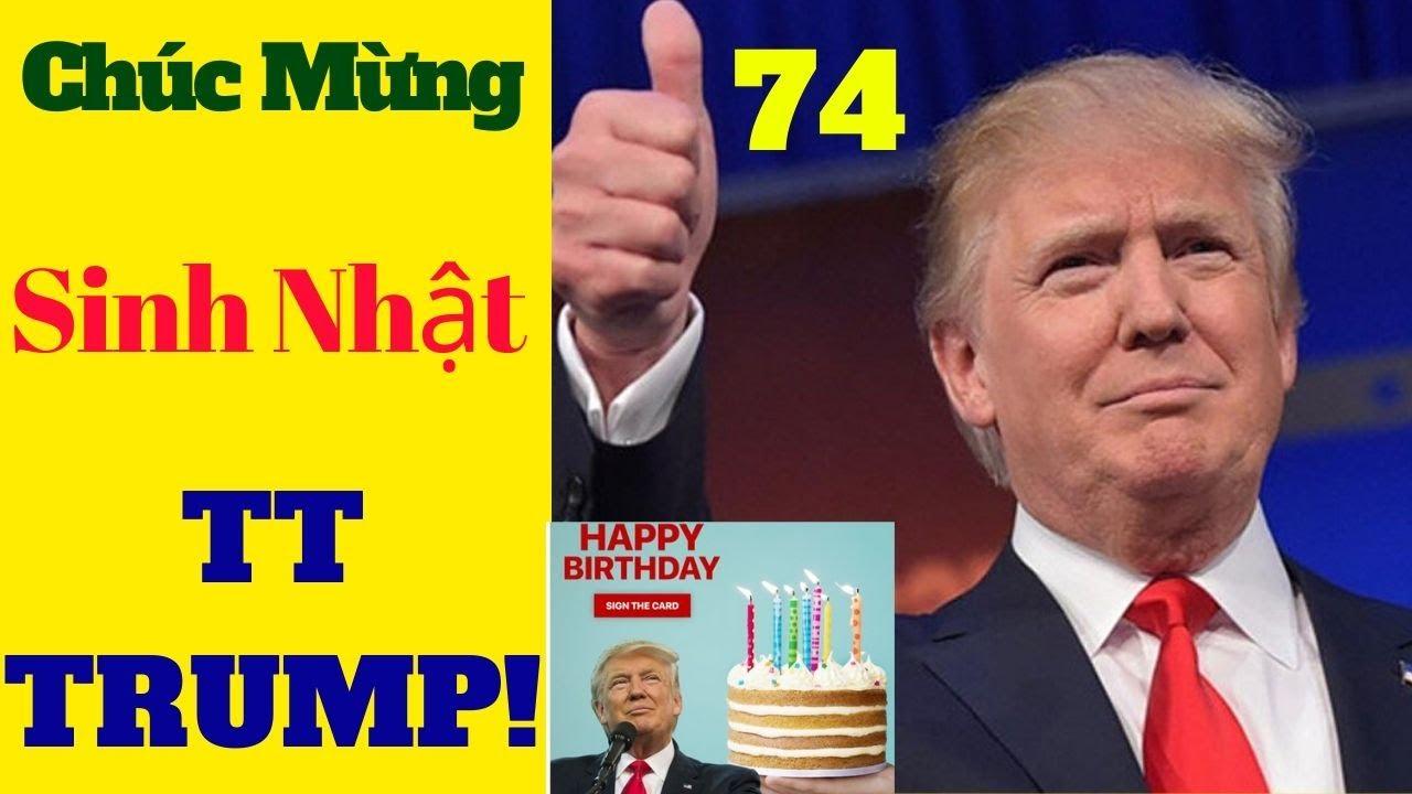 TÌNH HÌNH NƯỚC MỸ- Chúc Mừng Sinh Nhật T.T Trump – SINH NHẬT LẦN THỨ 74 của TT TRUMP! June 15, 20
